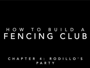 Capítulo 4: Cómo contruir una sala de esgrima. La fiesta del Rodillo