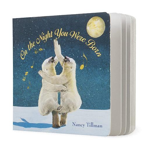 Board Book - On the Night You Were Born by Nancy Tillman