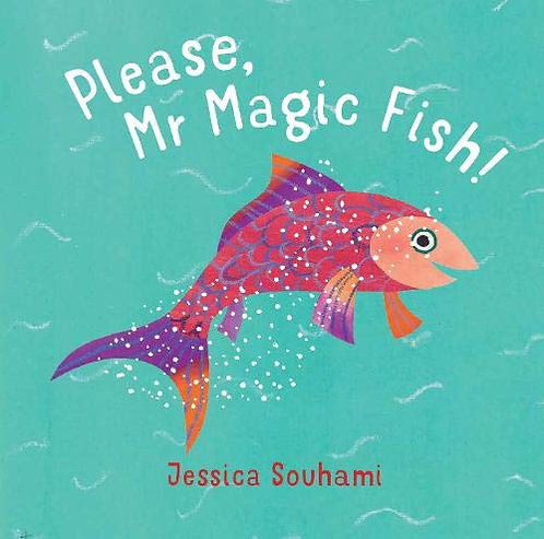 Please, Mr. Magic Fish!
