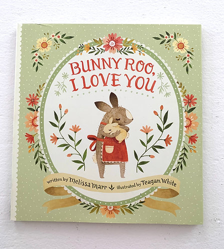 Childrens Book - Bunny Roo, I Love You