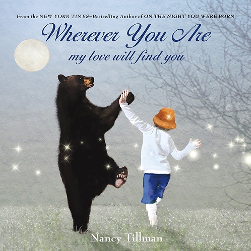 Wherever You Are by Nancy Tillman