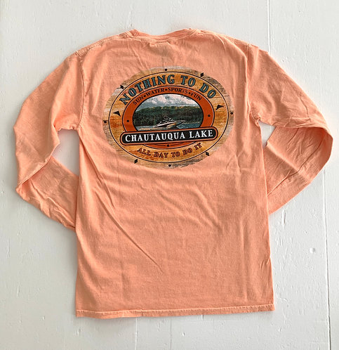 Chautauqua Lake Long Sleeve T-Shirt: Nothing to Do, All Day to Do It!