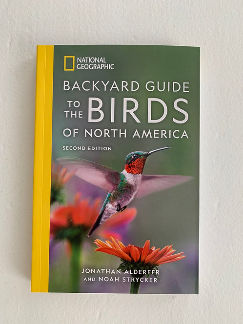 National Geographic's Backyard Guide to the Birds of North America