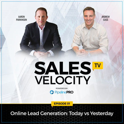 Episode 1 | Online Lead Generation: Today Vs Yesterday