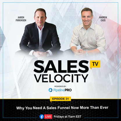 Episode 31   Why You Need A Sales Funnel Now More Than Ever