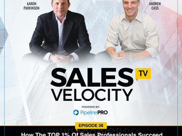 Episode 36 | How The TOP 1% Of Sales Professionals Succeed (Recast)
