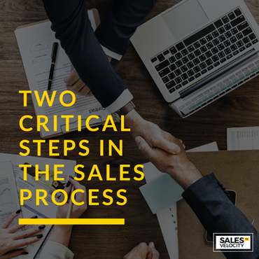 Two Critical Steps in the Sales Process