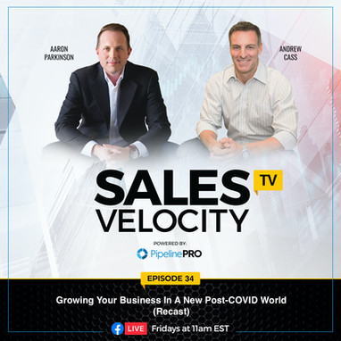 Episode 34 | Growing Your Business In A New Post-COVID World (Recast)
