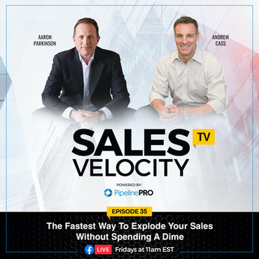 Episode 35   The Fastest Way To Explode Your Sales Without Spending A Dime