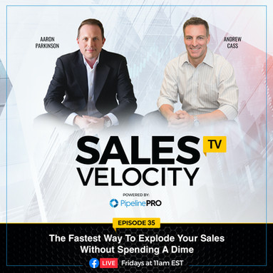 Episode 35 | The Fastest Way To Explode Your Sales Without Spending A Dime