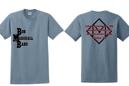 """Bob Marshall Band """"T"""" shirt"""