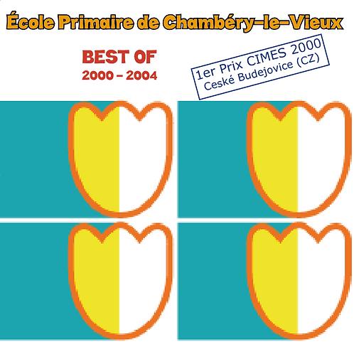 CD - Best of Chambéry-le-Vieux 2000-2004