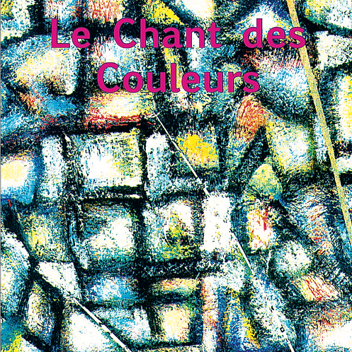 CD - Le Chant des Couleurs