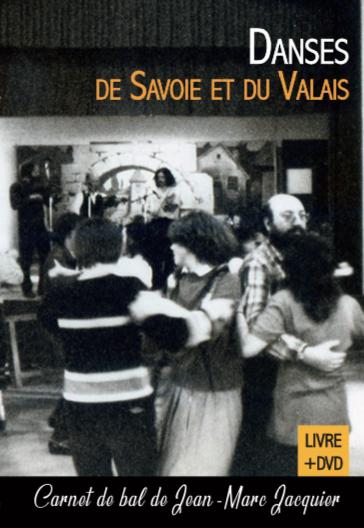 Livre-DVD : Danses de Savoie et du Valais