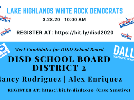 Let's Get Virtual - DISD School Board Candidates Meet and Greet
