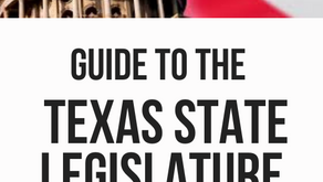 NEW Guide to the Texas State Legislature