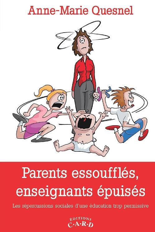 Parents essoufflés, enseignants épuisés -Format papier