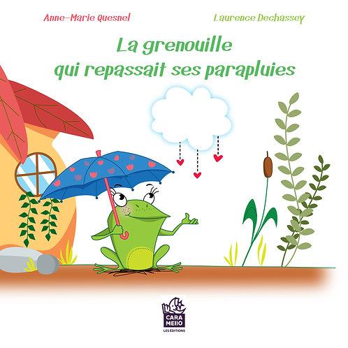 La grenouille qui repassait ses parapluies - Format papier