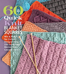 """""""60 Quick Knit Blanket Squares"""""""