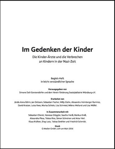 """""""Im Gedenken der Kinder"""". Titel des Ausstellungs-Begleitheftes in leicht verständlicher Sprache zur gleichnamigen Wanderausstellung über die Kinder-Ärzte und die Verbrechen an Kindern in der Nazi-Zeit"""" (Sose 2016)"""