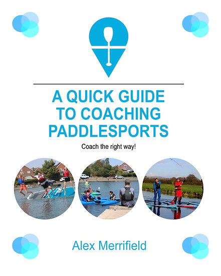 A Quick Guide to Coaching Paddlesports (paperback)