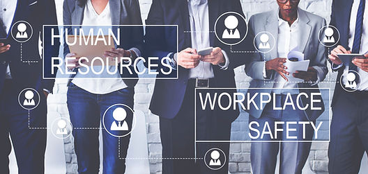 Human Resources and Workplace Safety
