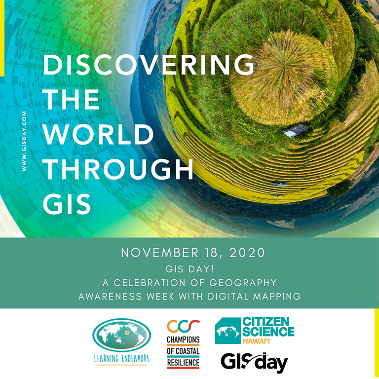 GIS Day Celebration for Hawai'i Middle and High School Students! Teachers, sign up your class today!