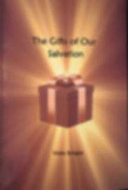 The Gifts of Our Salvation Cover (2).JPG