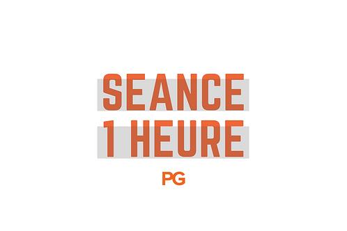 Séance - 1h