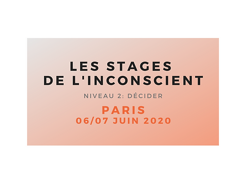 "Stage niveau 2 ""Décider"" PARIS juin 2020 - ARRHES"