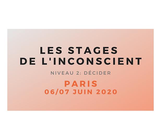 """Stage niveau 2 """"Décider"""" PARIS juin 2020 - ARRHES"""