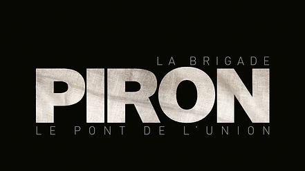 Documentaire LA BRIGADE PIRON de V.Pouch