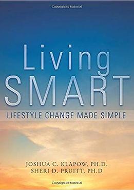 Living Smart publication by Dr. Sheri Pruitt and Dr. Josh Klapow, Dr. Sheri Pruitt, Behavior, Psychologist, Evidence Based Answers