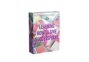 Learning How to Give Successfully system