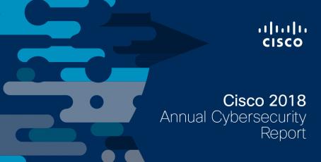 Conozca las novedades del Informe Anual de Ciberseguridad de Cisco 2018