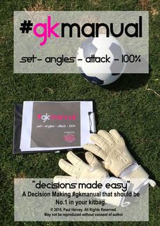 Goalkeeper Manual