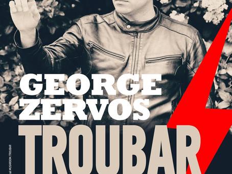 George Zervos Live 16/6 at TROUBAR