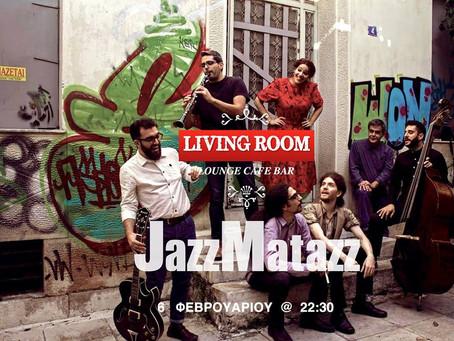 Jazzmatazz Live @Living Room (Αυλίδα)