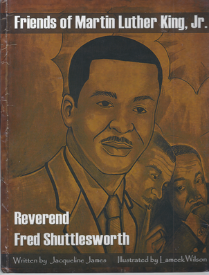 Friends of Martin Luther King, Jr. : Reverend Fred Shuttlesworth