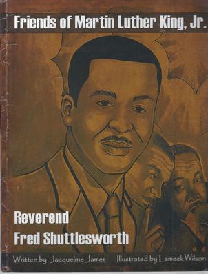 Friends of Martin Luther King, Jr. : Reverend Fred Shuttlesworth