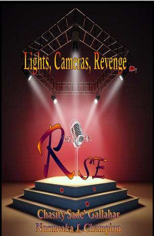 RISE: Lights, Cameras, Revenge