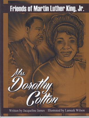 Friends of Martin Luther King, Jr. :  Mrs. Dorothy Cotton