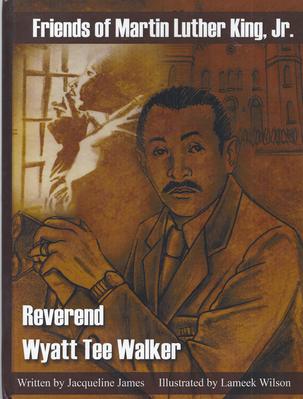 Friends of Martin Luther King, Jr. : Reverend Wyatt Tee Walker