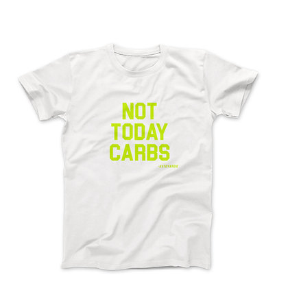 """Not today Carbs"" Tee"