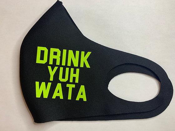 Drink Yuh Wata Mask