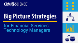 Big Picture Strategies for Financial Services Technology Managers