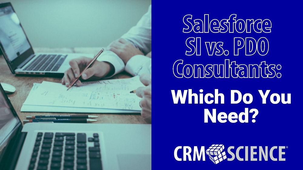 SI Vs. PDO Salesforce Consultants