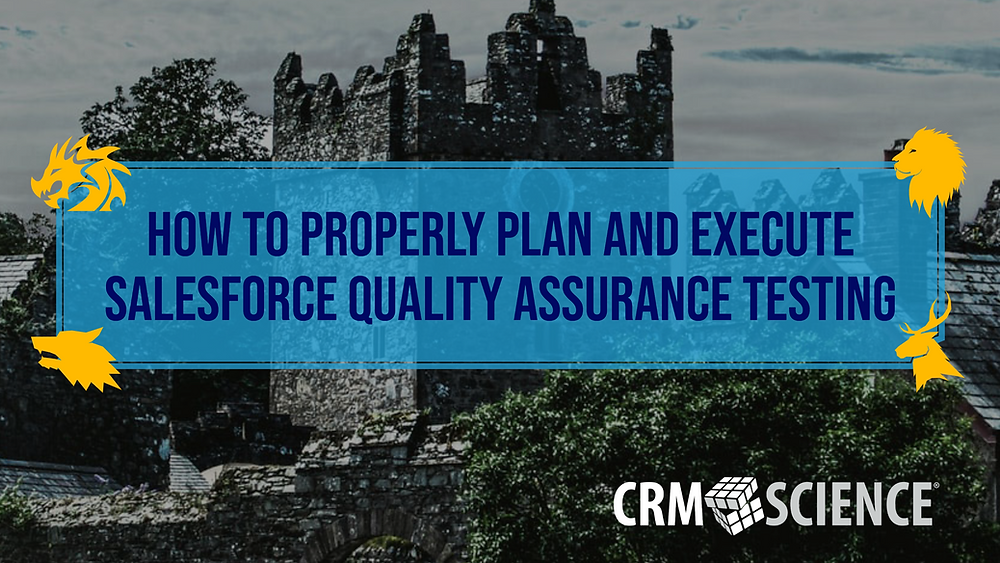 Salesforce Quality Assurance Testing Best Practices