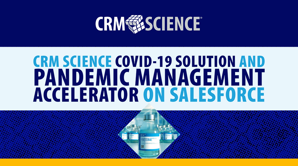 CRM Science COVID-19 Solution and Pandemic Management Accelerator on Salesforce