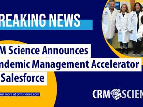 CRM Science Announces Pandemic Management Accelerator on Salesforce